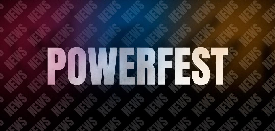 Новости турнира Powerfest X