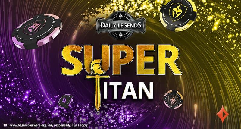 Daily Legends Super Titan